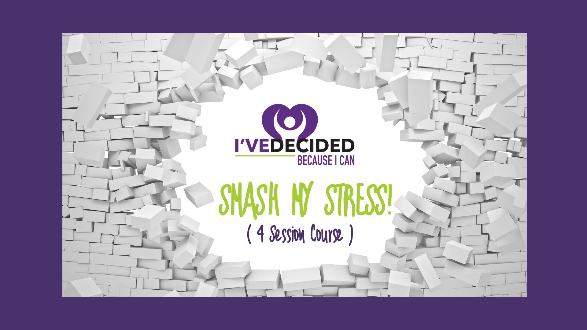 Smash my Stress!
